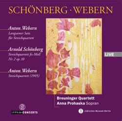 Webern: Langsamer Satz for String Quartet / Schoenberg: String Quartet No.2 Op.10 / Webern: String Quartet / Breuninger Quartet / Anna Prohaska