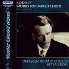 Kodaly: Works for Mixed Choir, Vol. 2 (1937-1947)