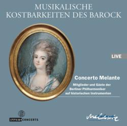 Musikalische Kostbarkeiten des Barock / Muffat / Telemann / Schmelzer / Froberger / Concerto Melante