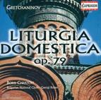 Grechaninov, A.T.: Liturgy of St. John Chrysostom (The), Op. 79