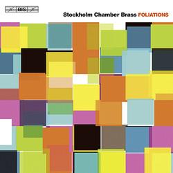 Stockholm Chamber Brass – Foliations