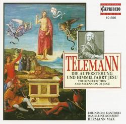 Telemann, G.P.: Auferstehung Und Himmelfahrt Jesu (Die)