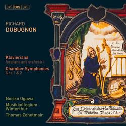 Dubugnon - Klavieriana and Chamber Symphonies