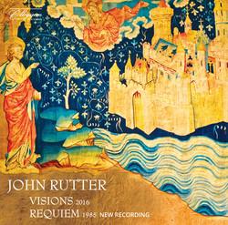 John Rutter: Visions & Requiem
