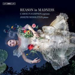 Carolyn Sampson – Reason in Madness