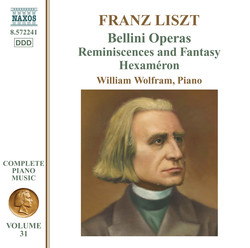 Liszt Complete Piano Music, Vol. 31: Bellini Operas