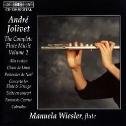 Jolivet - The Complete Flute Music, Vol.2