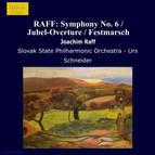 Raff: Symphony No. 6 / Jubel-Overture / Festmarsch