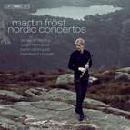 Martin Fröst plays Nordic Concertos