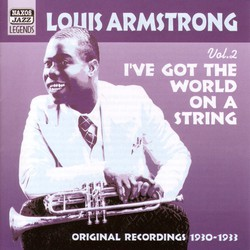 Armstrong, Louis: I'Ve Got The World On A String (1930-1933)