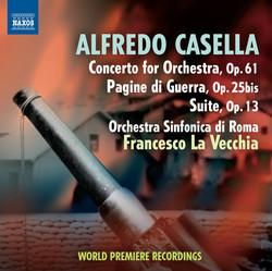 Casella: Concerto for Orchestra - Pagine di guerra - Suite