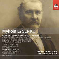 Mykola Lysenko: Complete Music for Violin & Piano