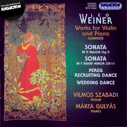 Weiner: Works for Violin and Piano (Complete)