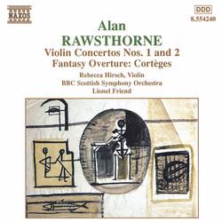 Rawsthorne: Violin Concertos Nos. 1 and 2 / Corteges