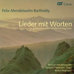 Mendelssohn: Lieder mit Worten für gemischten Chor von Bernd Stegmann