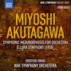 Miyoshi: Mutation symphonique - Akutagawa: Ellora Symphony