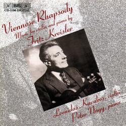Viennese Rhapsody - Music for violin and piano by Fritz Kreisler