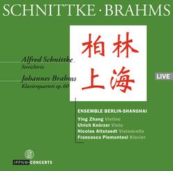 Schnittke: String Trio / Brahms: Piano Quartet Op. 60 / Zhang / Knoerzer / Altstaedt / Piemontesi