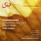 Szymanowski: Symphonies Nos. 3 & 4, Stabat Mater