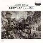 Mussorgsky, M.: Khovanshchina [Opera]
