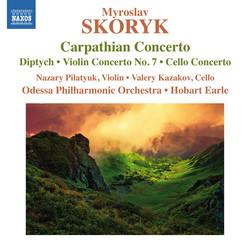 Skoryk: Concerti & Orchestral Works