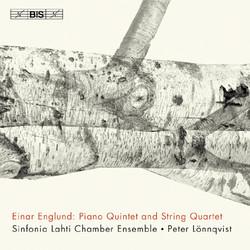 Einar Englund - Piano Quintet and String Quartet