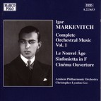 Markevitch: Orchestral Music, Vol.  1 - Le Nouvel Age / Sinfonietta / Cinema Overture