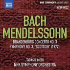 Bach: Brandenburg Concerto No. 3 - Mendelssohn: Symphony No. 3