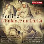 Berlioz: L'enfance du Christ, Op. 25, H. 130