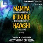 Michio Mamiya: Piano Concerto No. 1 - Akira  Ifukube: Tryptique aborigène - Hikaru Hayashi: Variations (Live)