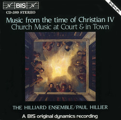 Music from the time of Christian IV - Church Music at Court and in town