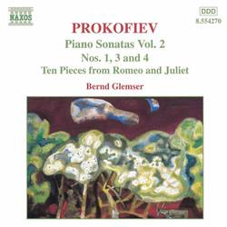 Prokofiev: Piano Sonatas Nos. 1, 3 and 4