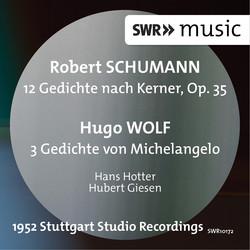 Schumann: 12 Gedichte nach Kerner - Wolf: 3 Gedichte von Michelangelo