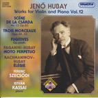 Hubay: Works for Violin and Piano, Vol. 12