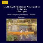 Lajtha: Symphonies Nos. 5 and 6 / Lysistrata