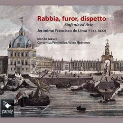 Lima: Rabbia, furor, dispetto Sinfonie ed Arie