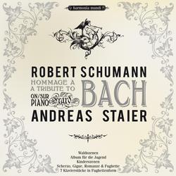 Schumann: A Tribute to Bach