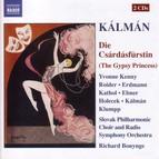 Kalman: Csardasfurstin (Die) (The Gypsy Princess)