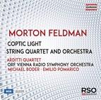 Morton Feldman: Coptic Light & String Quartet & Orchestra