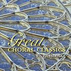Palestrina: Great Choral Classics