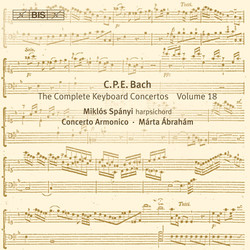 C. P. E. Bach - Keyboard Concertos, Vol.18