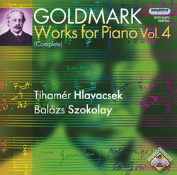 Goldmark: Works for Piano, Vol. 4