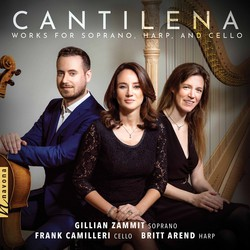 Cantilena: Works for Soprano, Harp & Cello