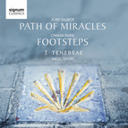 Owain Park & Joby Talbot: Footsteps & Path of Miracles