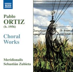 Ortiz: Choral Works