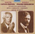 Bartok: Cantata Profana / Kodaly: Psalmus Hungaricus