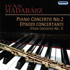 Madarász: Piano Concerto No. 2 & Episodi Concertanti
