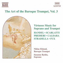 Baroque Trumpet (The Art Of The), Vol.  3