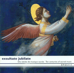 10 Centuries Of Sacred Music - Exsultate Jubilate