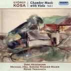 Kósa: Chamber Music with Viola, Vol. 1